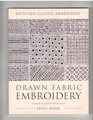 Drawn Fabric Embroidery (Edna Wark)